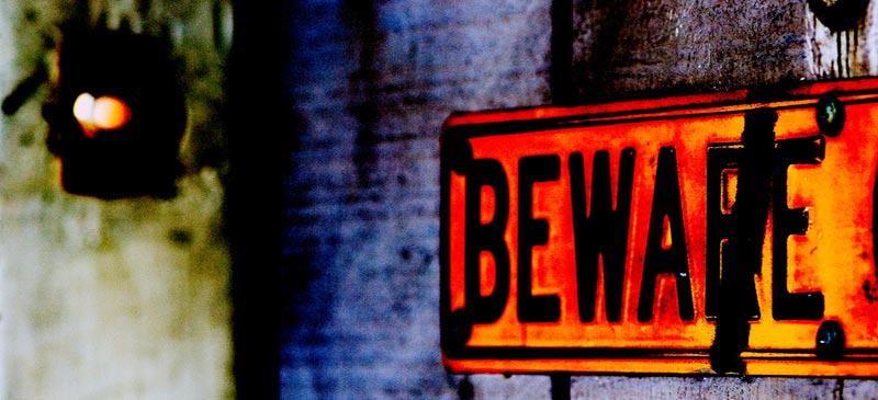 Beware! Dangerous places