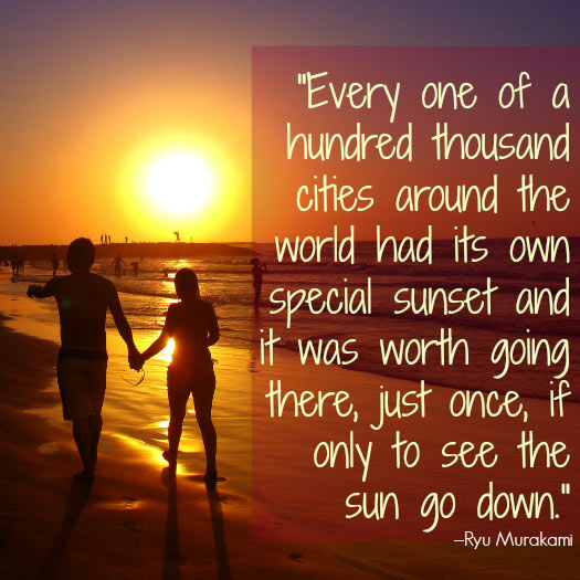 Travel Quotes for Lovers. Photo by Luz Adriana Villa