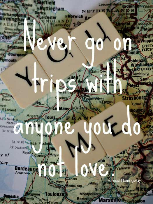 Travel Quotes for Lovers. Photo by Nina Matthews